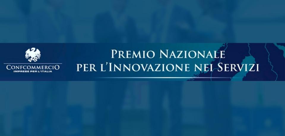 PREMIO NAZIONALE PER L'INNOVAZIONE NEI SERVIZI edizione 2016