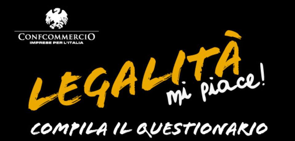 LEGALITA' MI PIACE- COMPILA  IL QUESTIONARIO –
