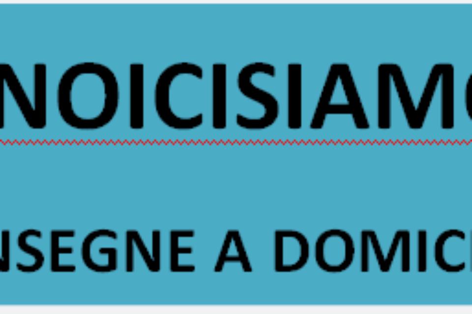 #NOICISIAMO ECCO LE NUOVE  ATTIVITA' CHE EFFETTUANO LA CONSEGNA A DOMICILIO