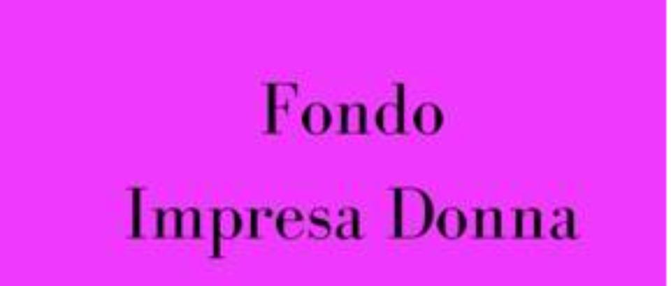 """TERZIARIO DONNA CONFCOMMERCIO: """"CON IL DECRETO """"FONDO IMPRESA DONNA"""" 40 MILIONI PER INVESTIMENTI DI IMPRENDITORIA FEMMINILE"""